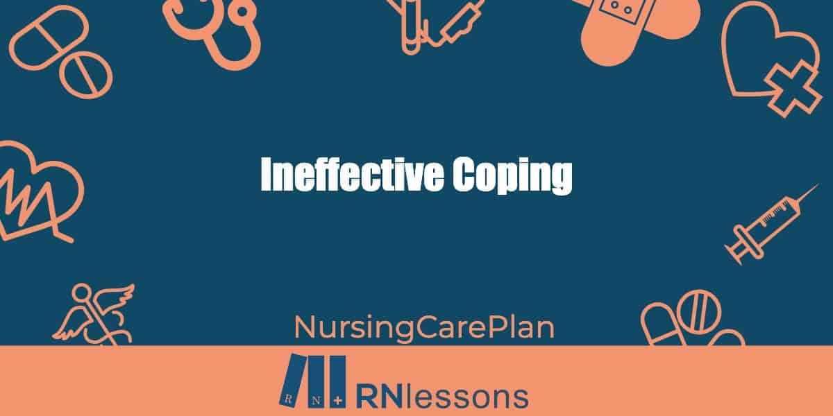 Ineffective Coping