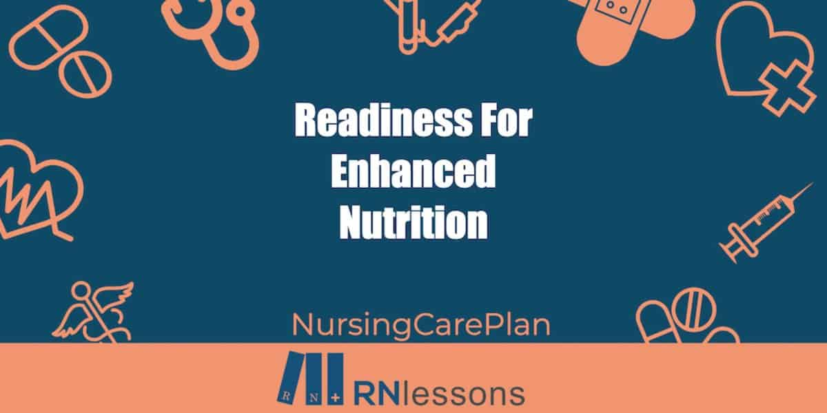 Readiness for enhanced nutrition