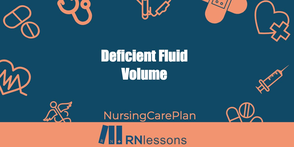 The words deficient fluid volume surrounded by healthcare-related vector images
